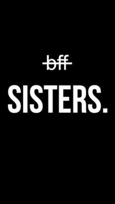 bffs are sisters❤❤❤❤❤❤❤❤❤❤❤❤❤❤❤❤❤❤❤❤❤❤❤❤❤❤❤❤❤❤❤ Sister Wallpaper, Best Friend Wallpaper, Wallpaper Iphone Cute, Wallpaper Quotes, Cute Wallpapers, Wallpaper Wallpapers, Best Friends Tumblr, Best Friend Quotes, Love My Best Friend