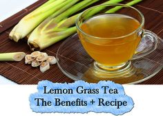 28 Awesome Healthy Benefits Of Lemongrass Tea Lemon Grass Tea Benefits, Herbal Tea Benefits, Herbal Teas, Health Benefits, Tea Recipes, Healthy Recipes, Detox, Lemongrass Tea, Manuka Honey