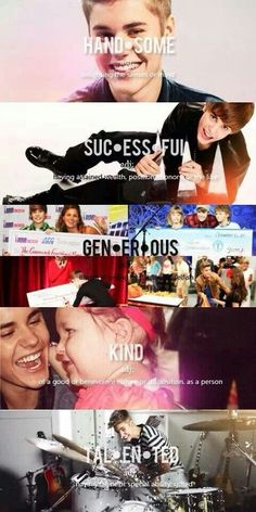 No matter what is in the media right now about him and drugs or whatever other struggles he's going through....I will still think all of these things about Justin Bieber.