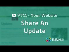 VT11: Share An Update On Your Website | Edify Hub