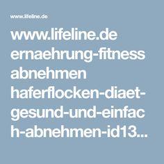 www.lifeline.de ernaehrung-fitness abnehmen haferflocken-diaet-gesund-und-einfach-abnehmen-id135307-amp.html