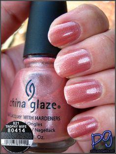 Polish Galore: China Glaze Trophy Wife