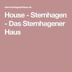 House - Sternhagen - Das Sternhagener Haus