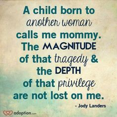 Jody Landers Quote | Adoption
