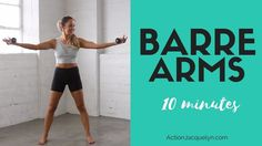 Barre Arm Workout   10 minutes to Sculpted & Lean Arms - YouTube