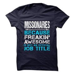 MISSIONARIES - #teacher gift #cheap gift. ADD TO CART => https://www.sunfrog.com/LifeStyle/MISSIONARIES-63923167-Guys.html?68278