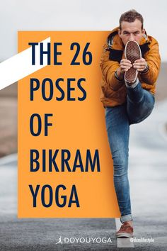 The 26 Poses of Bikram Yoga Get to your first Bikram yoga class prepared! Here are the 26 poses of Bikram yoga and how to do them, so you can be top of the class when you get there! Ashtanga Yoga, Vinyasa Yoga, Yoga Bikram, Yoga Handstand, Yin Yoga, Bikram Yoga Benefits, Iyengar Yoga, Kundalini Yoga, Bikram Yoga Poses