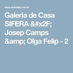 Galeria de Casa SIFERA / Josep Camps & Olga Felip - 2