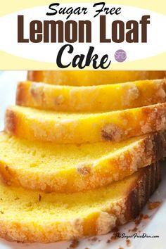 Sugar Free Lemon Loaf Cake #cake #sugarfree #recipe #baked #yummy