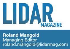 Spatial Media Acquires UAV News Publication; Recruits Industry Veteran Roland Mangold to head LIDAR Magazine