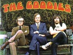 The Goodies - a pandemonium of laughs on a school afternoon - always just a little bit naughty!