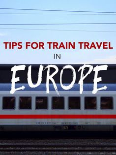 tips for travelling on a Eurail Pass Tips for train travel in Europe focusing on the benefits of travelling with a Eurail pass.Tips for train travel in Europe focusing on the benefits of travelling with a Eurail pass. Europe Train Travel, Travel Around Europe, Europe Travel Tips, Travel Abroad, European Travel, Travel Advice, Travel Guides, Europe Destinations, Paris Travel