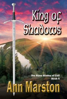 King of Shadows, book 5 in Ann Marston's Rune Blade series, will launch at When Words Collide Festival (Calgary Alberta) August 10, 2014.