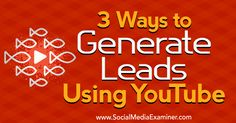 3 Ways to Generate Leads Using YouTube http://www.socialmediaexaminer.com/3-ways-to-generate-leads-using-youtube?utm_source=rss&utm_medium=Friendly Connect&utm_campaign=RSS @smexaminer