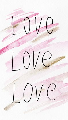 St. Valentine's Day Free iPhone Watercolor Wallpaper // Love Love Love