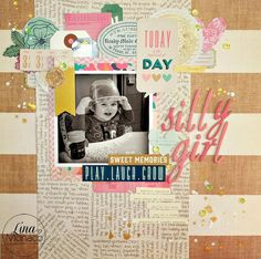 Sweet Nothings Paper Co.- Silly Girl 12x12 scrapbook layout