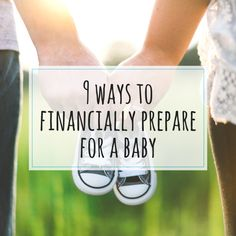 9 Ways To Financially Prepare For A Baby – Tightwad Mama