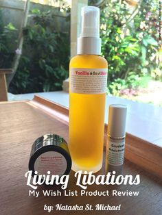 I was gifted my Wish List from the Living Libations review I did a few months ago! Here's the story, and my review of these beautiful, natural skin care products!