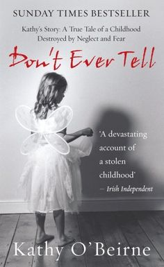 A True Tale of a Childhood Destroyed by Neglect and Fear.  One of the best books i´ve ever read!