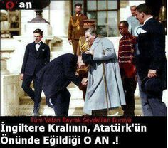 The greatest leader of Turkey Atatürk and The King of England Republic Of Turkey, The Republic, Eurasian Steppe, Turkish Army, Great Leaders, Historical Pictures, My Hero, Most Beautiful Pictures, My Idol