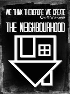 We Think Therefore We Create: Artist of the Month // The Neighbourhood #music #lyrics #theNHBD #blackandwhite http://wethinkthereforewecreate.blogspot.com/2013/11/artist-of-month-neighbourhood.html