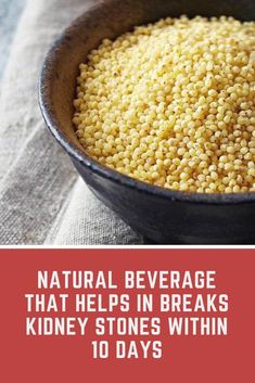 Natural Beverage That Helps In Breaks Kidney Stones Within 10 Days Natural Health Tips, Natural Cures, Natural Healing, Herbal Remedies, Health Remedies, Arroz Con Gandules, Chronic Kidney Disease, Healing Herbs