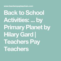 Back to School Activities: ... by Primary Planet by Hilary Gard | Teachers Pay Teachers