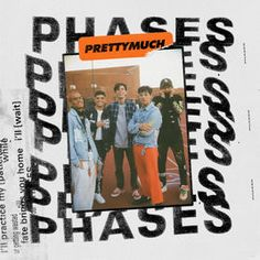 Phases by PRETTYMUCH on Apple Music Music Album Covers, Music Albums, Album Songs, Photo Wall Collage, Picture Wall, Collage Walls, Picture Ideas, Pop Americano, Pretty Much Band