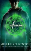 {Urban Fantasy} Third book in the Chronicles of Nick series by Sherrilyn Kenyon, Infamous.