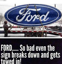 Ford is terrible Chevy Quotes, Truck Quotes, Truck Memes, Funny Car Memes, Truck Humor, Ford Quotes, Funny Quotes, Ford Memes, Ford Humor