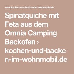 Spinatquiche mit Feta aus dem Omnia Camping Backofen › kochen-und-backen-im-wohnmobil.de