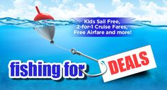 Fishing For Deals??  Kids sail FREE & 2-FOR-1