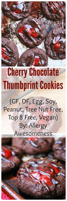 Cherry Chocolate Thumprint Cookies that are gluten, dairy, egg, soy, peanut, and tree nut free. Also, vegan and top 8 free. Recipe by Allergy Awesomeness