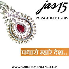 Welcome Delegates, Exhibitors and Visitors of Jewellers Association Show (JAS 2015) in the Pink city, Color Stone Hub in India. Vardhaman Gems, Jaipur wish all of you a good business in Gems and Jewellery. www.vardhamangems.com