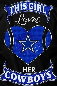 Loving my COWBOYS!