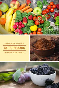 Introduce These 3 Simple Superfoods to Your Busy Family - Superfoodliving.com Cacao Benefits, Green Veggies, Unprocessed Food, Raw Chocolate, Raw Cacao, Food Staples, Health And Wellbeing, Superfoods, Nutrition
