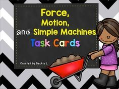 Force, Motion, and Simple Machines Task Cards - FREEBIE