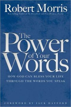 The Power of your words - Pastor Robert Morris Gateway Church Southlake