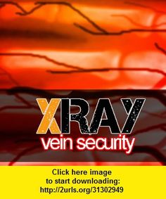 Xray Vein Security, iphone, ipad, ipod touch, itouch, itunes, appstore, torrent, downloads, rapidshare, megaupload, fileserve