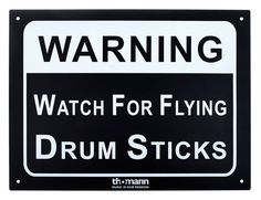 Warning! Watch for flying drum sticks! ;-) Available in the Webshop of Thomann. #fun #decoration #drums #drummers #music #funny #sign
