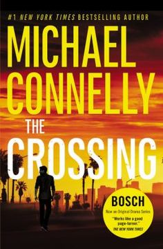 The Crossing [large print] by Michael Connelly