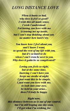 poem for him long distance   That's the question I asked myself a few years ago when I was doing ...: