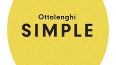 We check out Ottolenghi SIMPLE, the new book from Yotam Ottolenghi with Esme Howarth and Tara Wigley, to find the three simple Ottolenghi recipes for you to try. Ottolenghi Recipes, Yotam Ottolenghi, Simple Cookbook, Eat