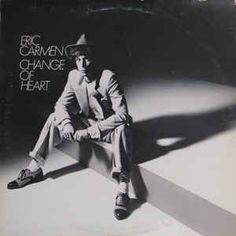 Eric Carmen - Change Of Heart: buy LP, Album at Discogs