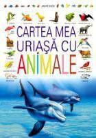 Cartea mea uriasa cu animale