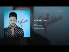 Chris Lane - All About You (Audio) - YouTube