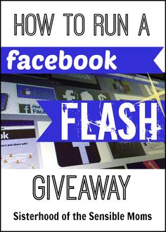 We have found and tested a way to get our Page hopping that is actually, dare we say, fun: The Facebook Flash Giveaway. #bloggingtips