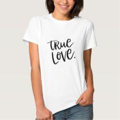 True Love. Stylish fashion tee- black and white typography
