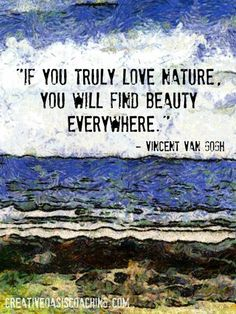 Click here for three beautiful ways nature can inspire your creative journey: http://www.creativeoasiscoaching.com/gifts-from-sea-van-gogh-me/ FYI, Another Artist: http://universalthroughput.imobileappsys.com/ The Gallery Of An Acrylic Creationist here: http://universalthroughput.imobileappsys.com/site2/gallery.php