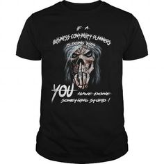 Business Continuity Planners Funny Business Continuity Planners tshirt #jobs #tshirts #CONTINUITY #gift #ideas #Popular #Everything #Videos #Shop #Animals #pets #Architecture #Art #Cars #motorcycles #Celebrities #DIY #crafts #Design #Education #Entertainment #Food #drink #Gardening #Geek #Hair #beauty #Health #fitness #History #Holidays #events #Home decor #Humor #Illustrations #posters #Kids #parenting #Men #Outdoors #Photography #Products #Quotes #Science #nature #Sports #Tattoos…